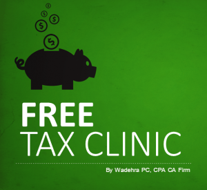 Free Tax Clinic - Wadehra PC